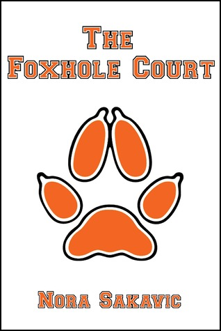 The Foxhole Court by Nora Sakavic book cover