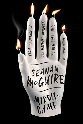 Middlegame by Seanan McGuire book cover