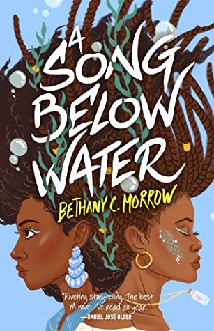 A Song Below Water by Bethany C. Morrow book cover
