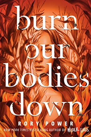 Burn Our Bodies Down by Rory Power book cover