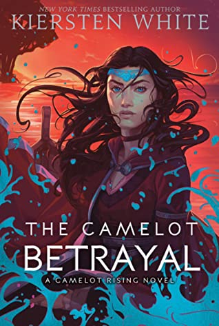 The Camelot Betrayal book cover. A girl