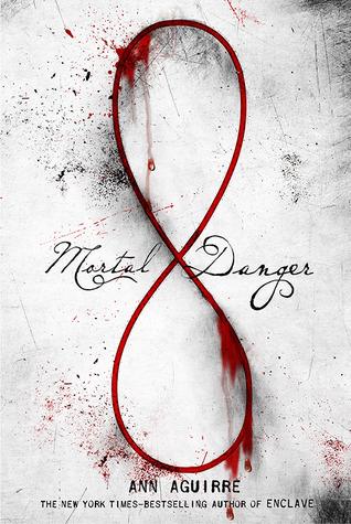 Mortal Danger by Ann Aguirre book cover