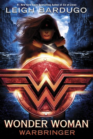 Wonder Woman: Warbringer by Leigh Bardugo book cover