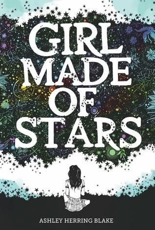 Girl Made of Stars by Ashley Herring Blake book cover