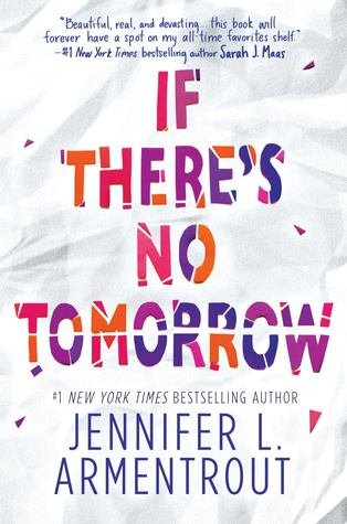 If There's No Tomorrow by Jennifer L. Armentrout book cover