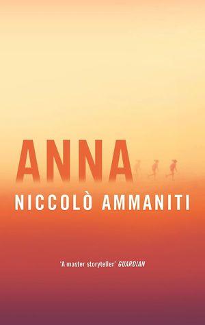 Anna by Niccolo Ammaniti book cover