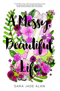 A Messy Beautiful Life by Sara Jade Alan book cover