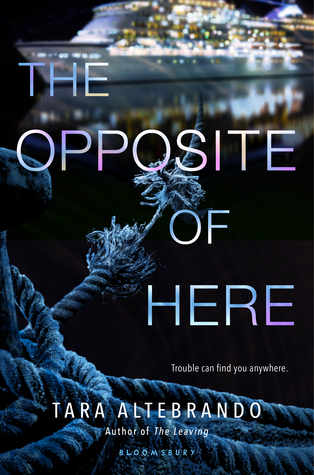 The Opposite of Here by Tara Altebrando book cover