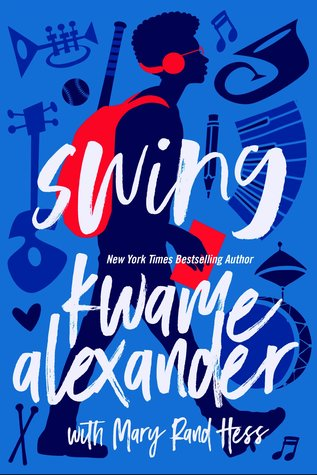 Swing by Kwame Alexander book cover