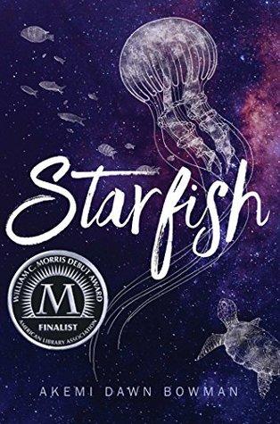 Starfish by Akemi Dawn Bowman book cover