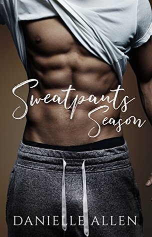 Sweatpants Season by Danielle Allen book cover