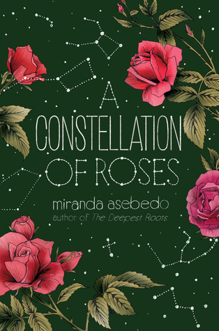A Constellation of Roses by Miranda Asebedo book cover