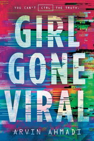 Girl Gone Viral by Arvin Ahmadi book cover