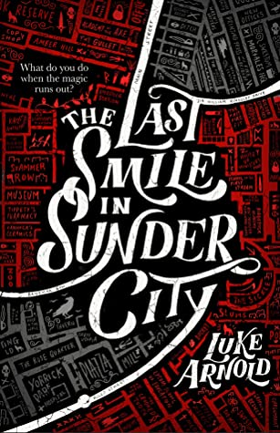 The Last Smile in Sunder City by Luke Arnold book cover