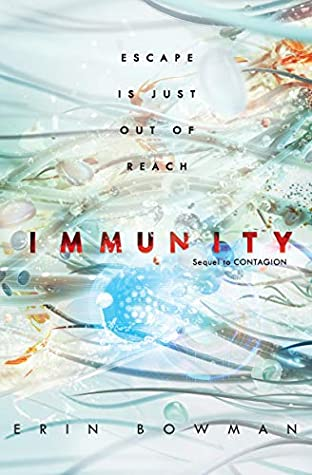 Immunity by Erin Bowman book cover