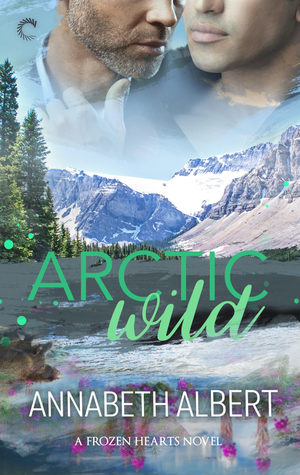 Arctic Wild by Annabeth Albert book cover
