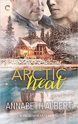 Arctic Heat by Annabeth Albert book cover