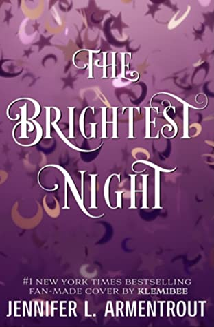 The Brightest Night by Jennifer L. Armentrout book cover