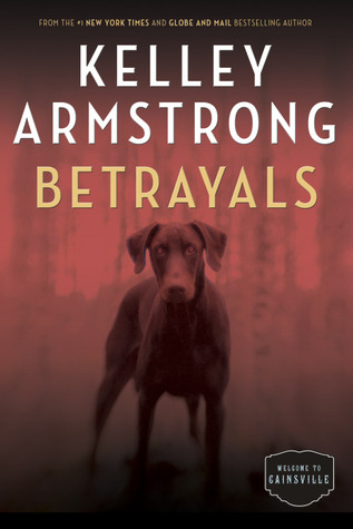 Betrayals by Kelley Armstrong book cover