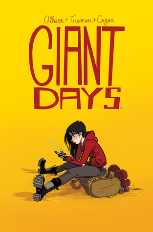 Giant Days, Vol 1 by John Allison & Lissa Trieman book cover