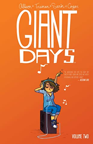 Giant Days, Vol 2 by John Allison and Lissa Trieman book cover