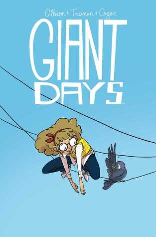 Giant Days, Vol 3 by John Allison, Lissa Trieman and Max Sarin book cover