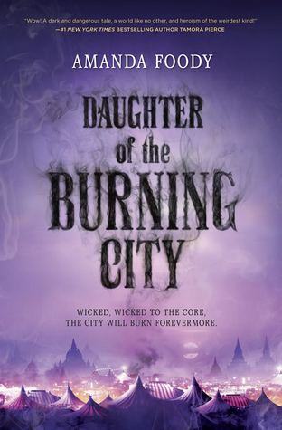 Daughter of the Burning City by Amanda Foody book cover