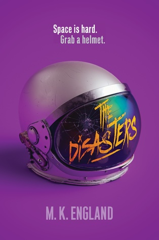 The Disasters by M. K. England book cover