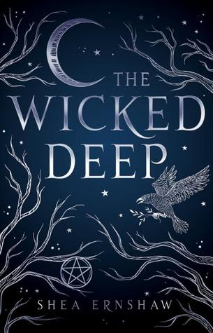 The Wicked Deep by Shea Ernshaw book cover