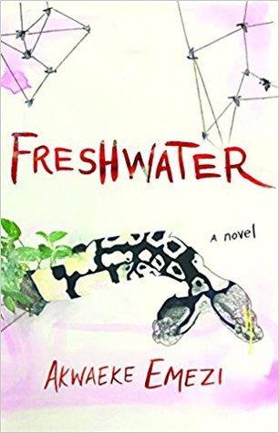 Freshwater by Akwaeke Emezi book cover