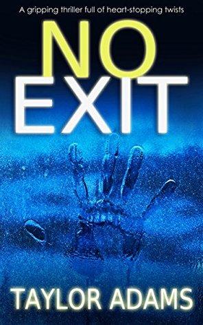 No Exit by Taylor Adams book cover