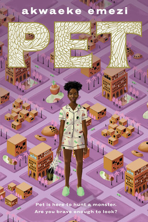 Pet by Akwaeke Emezi book cover
