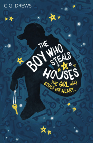 The Boy Who Steals Houses by C. G. Drews book cover