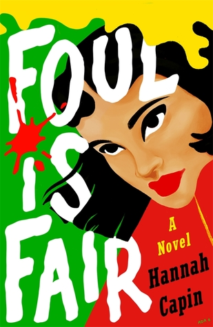 Foul is Fair by Hannah Capin book cover