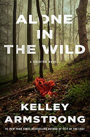 Alone in the Wild by Kelley Armstrong book cover