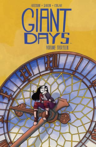 Giant Days, Vol 13 by John Allison and Max Sarin book cover