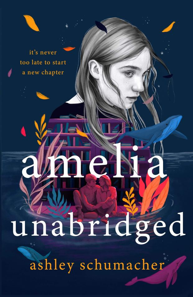 Amelia Unabridged by Ashley Schumacher book cover
