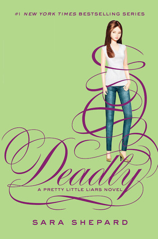 Deadly by Sara Shepard book cover