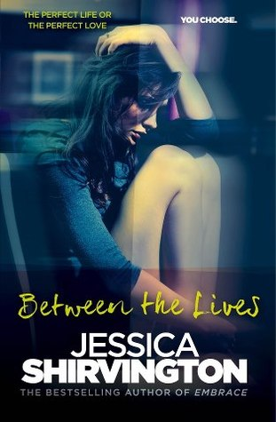 Between the Lives by Jessica Shirvington book coverx