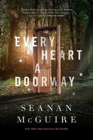 Ever Heart a Doorway by Seanan McGuire book cover
