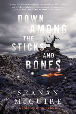 Down Among the Sticks and Bones by Seanan McGuire book cover