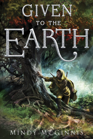 Given to the Earth by Mindy McGinnis book cover