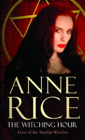 The Witching Hour by Anne Rice book cover
