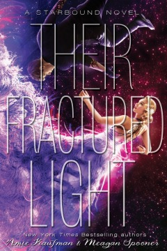Their Fractured Light by Amie Kaufman and Meagan Spooner book cover