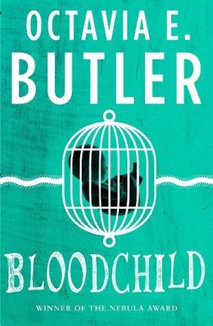 Bloodchild by Octavia E. Butler book cover