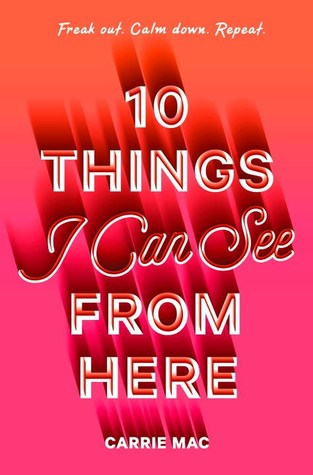 10 Things I Can See from Here by Carrie Mac book cover