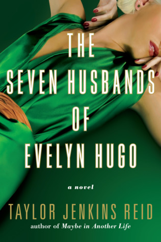 The Seven Husbands of Evelyn Hugo by Taylor Jenkins Reid book cover