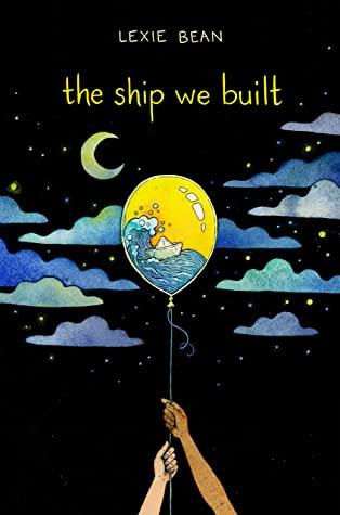 The Ship We Built by Lexie Bean book cover