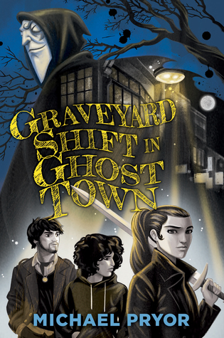 Graveyard Shift in Ghost Town by Michael Pryor book cover