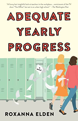 Adaquate Yearly Progress by Roxanna Elden book cover